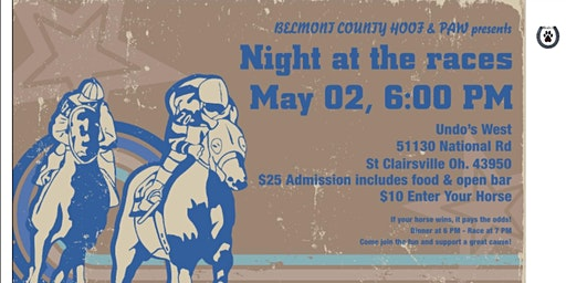 BELMONT COUNTY HOOF and  PAW NITE AT THE RACES