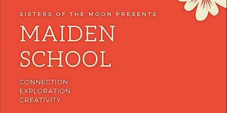 Maiden School (Ages: 12-18) tickets
