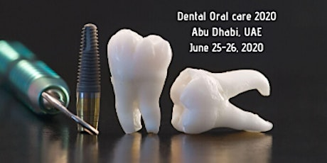 3rd Annual Conference on  Oral Care and Dentistry tickets