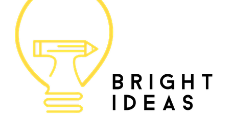 Bright Ideas: Spring 2020 tickets