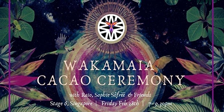 Wakamaia Cacao Ceremony with Raio & Sophie Sôfrēē tickets