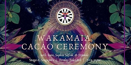 Wakamaia Cacao Ceremony with Raio & Sophie Sôfrēē