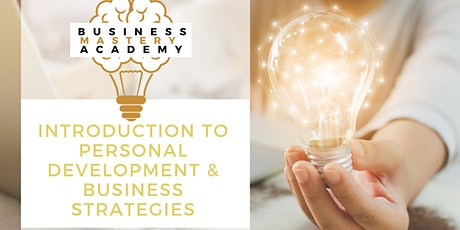 Blueprint to Success: Intro to Personal-Development & Business Strategies tickets