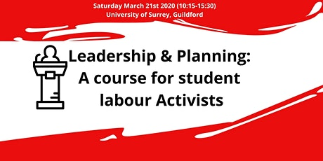 Leadership & Planning: A course for student Labour activists tickets