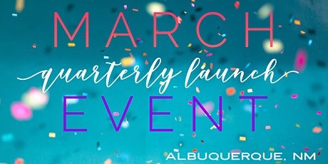 March Quarterly Launch Event  tickets