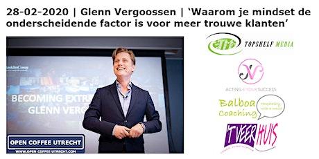 Open Coffee Utrecht | 28-02-2020. Netwerkevent & Masterclass 'Mindset Voor Meer Trouwe Klanten' tickets