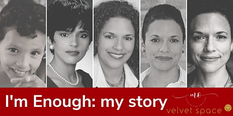 I'm Enough: my story tickets