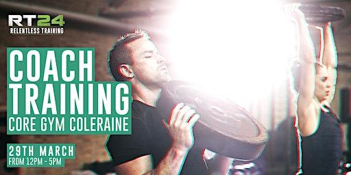 RT24 Coach Training: Coleraine