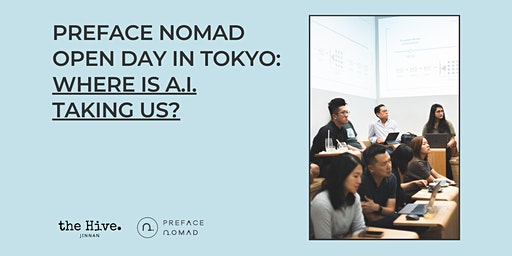 Where is Artificial Intelligence Taking Us? | Preface Nomad Open Day