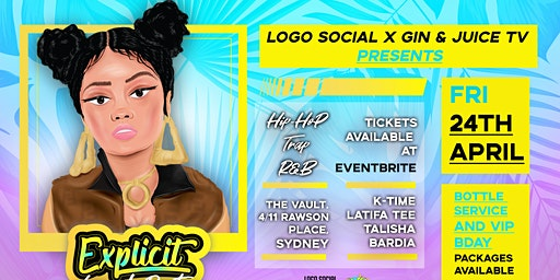 Explicit Club Launch Party Friday April 24th