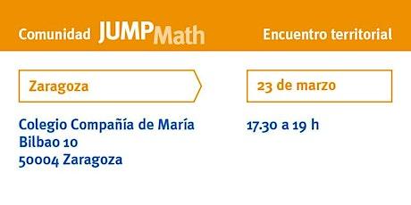 Encuentro Territorial JUMP Math en Zaragoza entradas