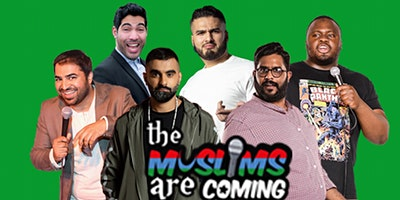 The Muslims Are Coming - Slough