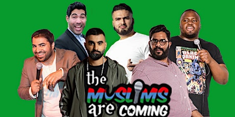 The Muslims Are Coming - Slough tickets