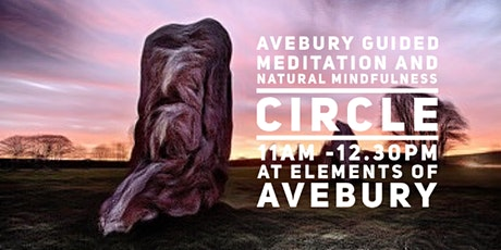 Avebury Guided Mediation and Natural Mindfulness Circle - £15pp tickets