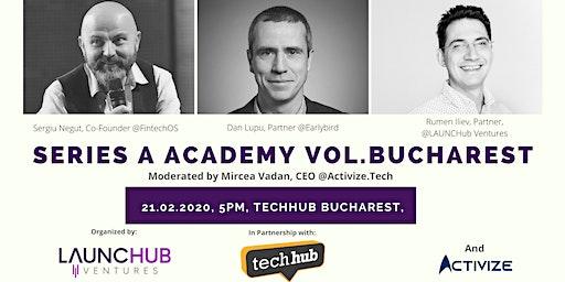 Series A Academy vol. Bucharest
