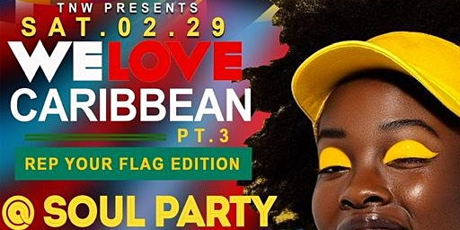 WE LOVE CARIBBEAN 3(Rep Your Flag)