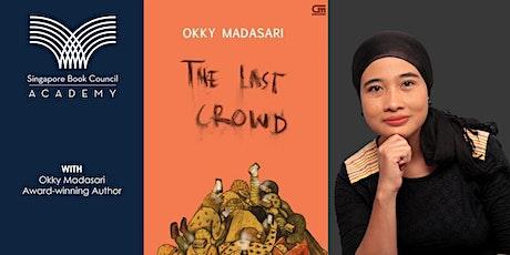 Menulis Fiksyen Melayu Dengan Cara Okky Madasari tickets
