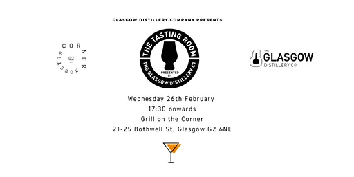The Tasting Room by Glasgow Distillery Launch Party