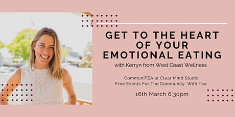 CommuniTEA: Get to the Heart of Your Emotional Eating tickets