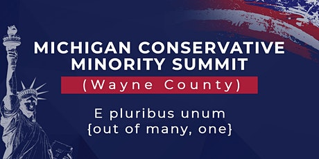 Michigan Conservative Minority Summit Wayne County tickets