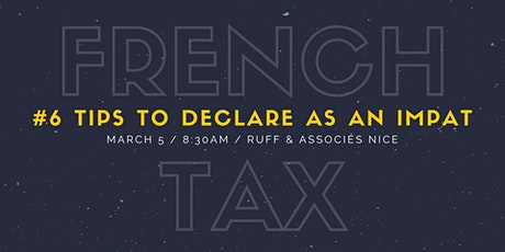 6 tips to declare French tax as an Impat tickets