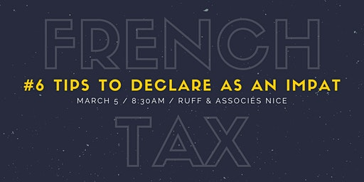 6 tips to declare French tax as an Impat