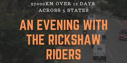An Evening With The Rickshaw Riders