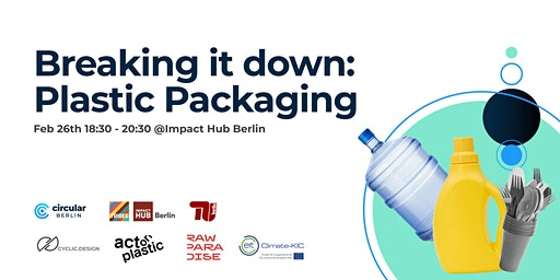 Breaking it down: Plastic Packaging