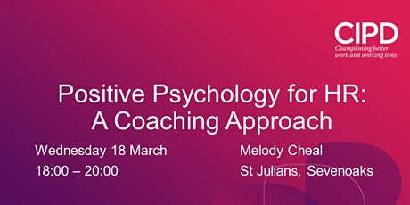 Positive Psychology for HR: A Coaching Approach tickets