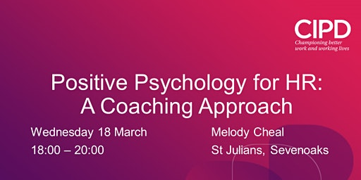 Positive Psychology for HR: A Coaching Approach