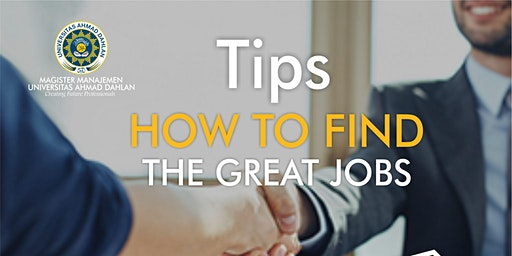 Tips How to Find the Great Jobs