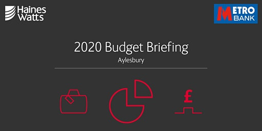 2020 Budget Briefing with Haines Watts & Metro Bank (Aylesbury)