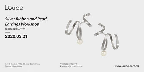 Silver Ribbon and Pearl Earrings Workshop 蝴蝶結耳環工作坊 tickets