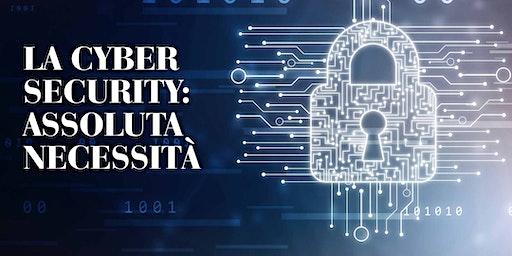 convegno LA CYBER SECURITY: ASSOLUTA NECESSITÀ | 03 Marzo 2020 | Dalmine BG