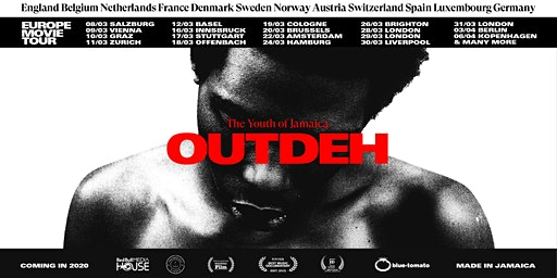 OUTDEH - The Youth of Jamaica| Köln Premiere