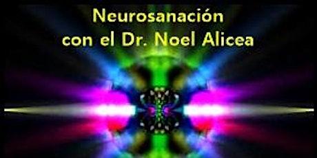Taller de Neurosanación con el Dr. Noel Alicea tickets