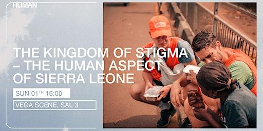 Human 2020 - Premiere - The Kingdom of Stigma (Short film + panel)