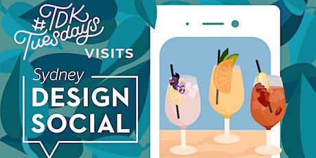 #TDKTuesdays March with Sydney Design Social tickets