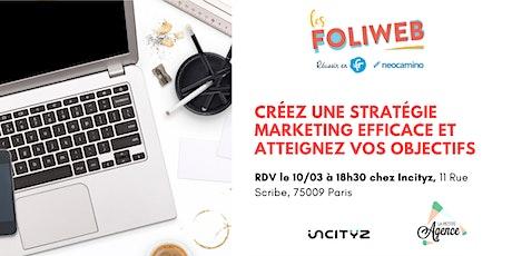 [Paris] Créez une stratégie marketing efficace et atteignez vos objectifs billets