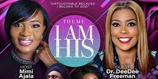 International Gathering Of God's Women 2020- I Am His
