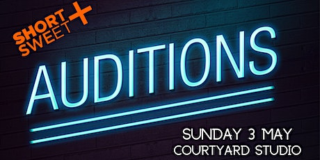 Short+Sweet Canberra: auditions tickets