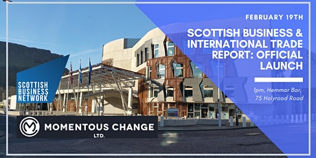 Scottish Business & International Trade Report: Official Launch tickets