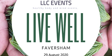 Live Well - Faversham *STALL HOLDER ONLY BOOKING* tickets