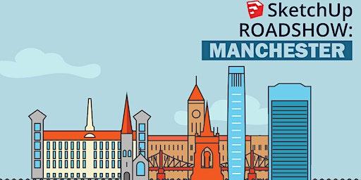 SketchUp UK Roadshow: Manchester!