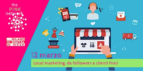 Local marketing: da followers a clienti fisici tickets
