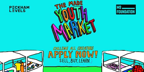 Made in Peckham Youth Market: 7th March 2020 tickets