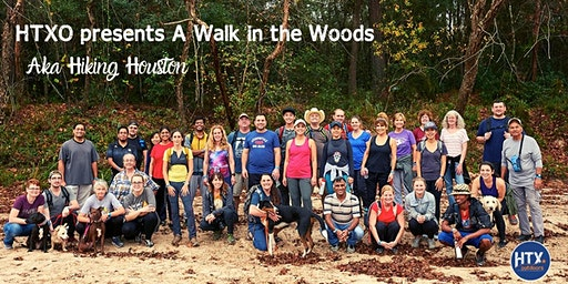 HTXO presents A Walk in the Woods Aka Hiking Houston