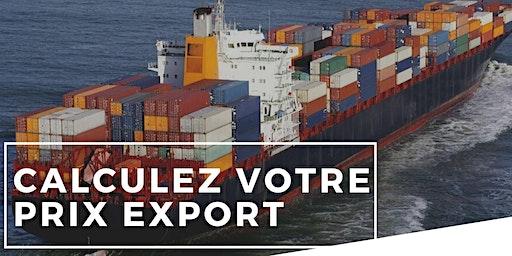 CALCULEZ VOTRE PRIX EXPORT