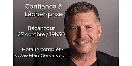 BÉCANCOUR - Confiance / Lâcher-prise 15$ billets