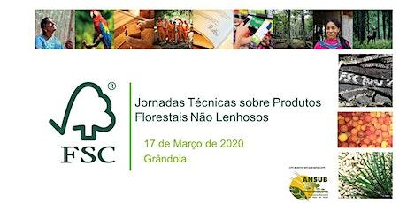 Jornadas Técnicas sobre Produtos Florestais Não Lenhosos bilhetes